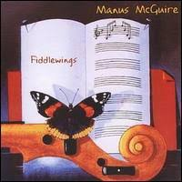 Fiddlewings : Manus McGuire