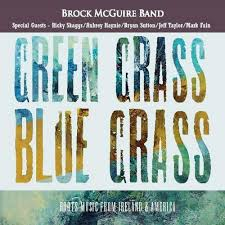 Green Grass Blue Grass: Brock McGuire Band