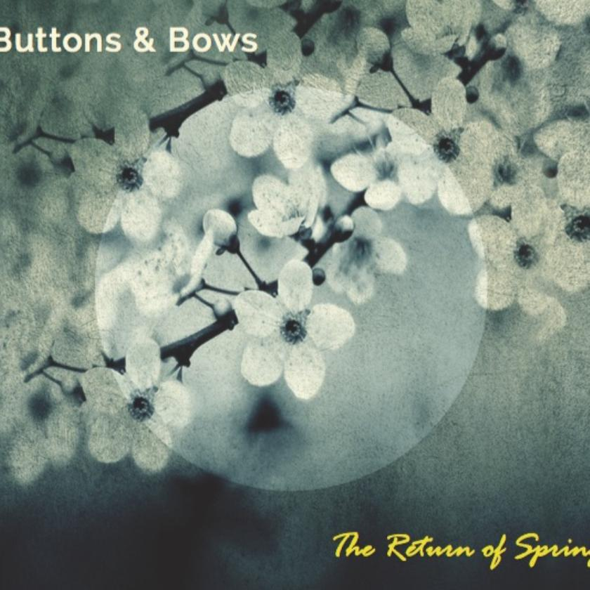 The Return of Spring : Buttons and Bows
