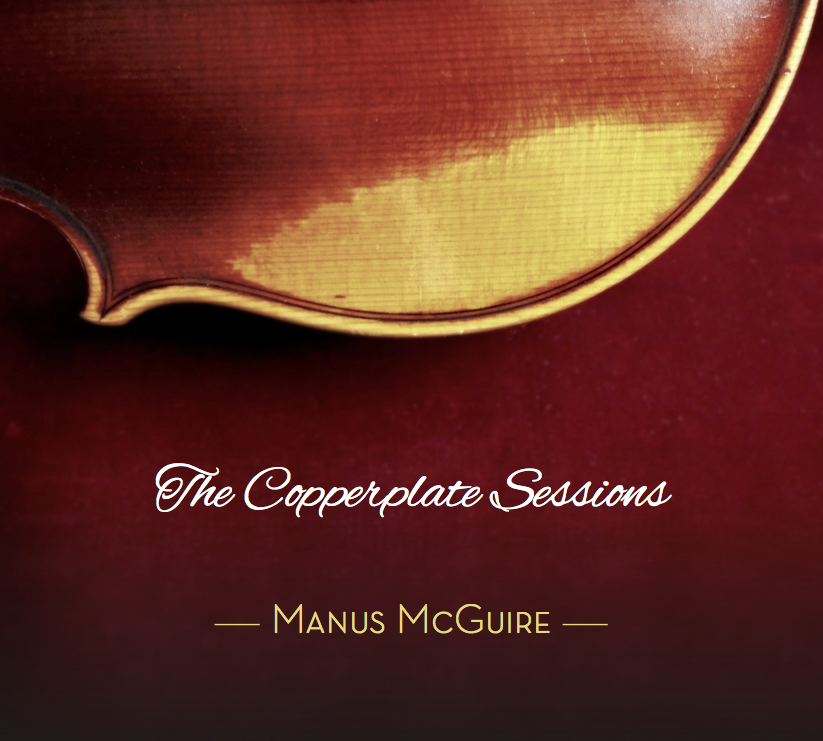 2018 Manus McGuire The Copperplate Sessions Album